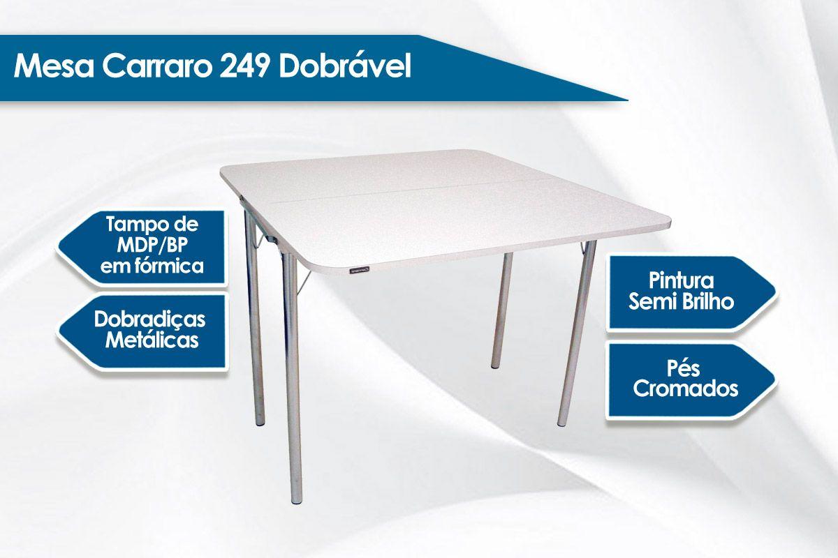 Mesa Carraro 249 Dobrável Cromada c/ Tampo de Madeirado Branco 92x45cm / 92x92cm