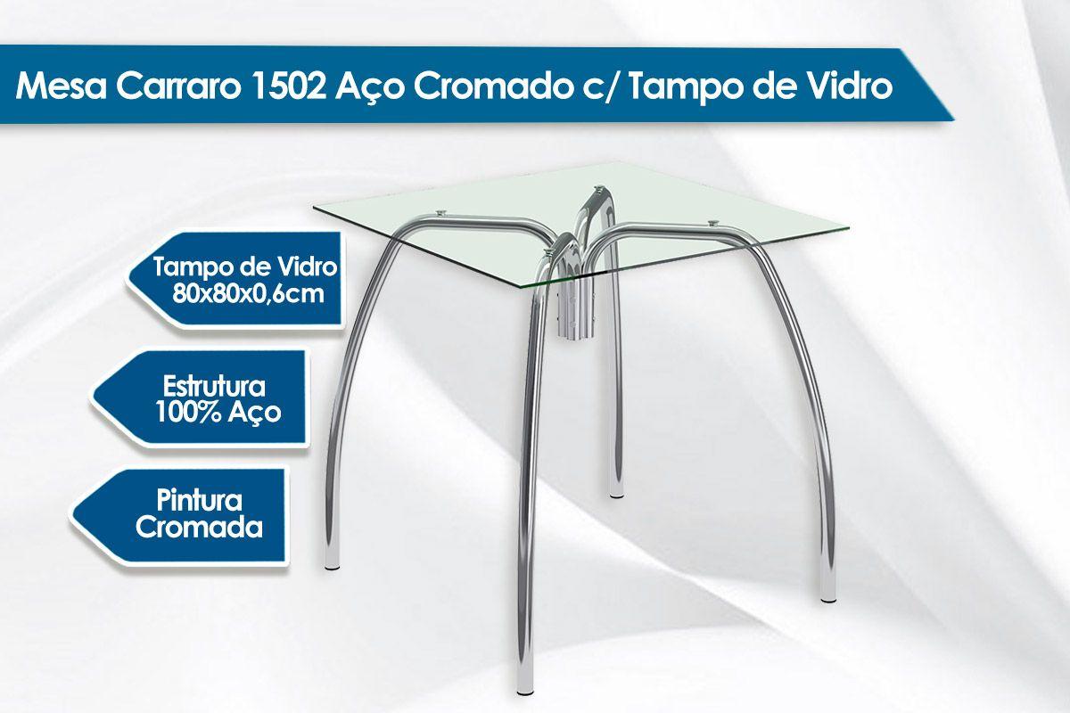 Mesa Carraro 1502 Aço Cromado c/ Tampo de Vidro 80x80x0,6cm