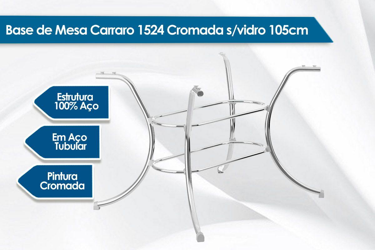 Base de Mesa Carraro 1524 Cromada s/vidro 105cm