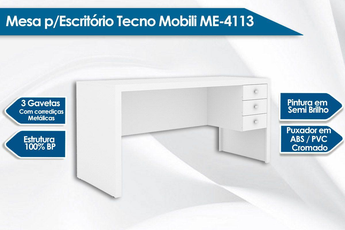 Mesa p/ Escritório Secretária Tecno Mobili ME-4113