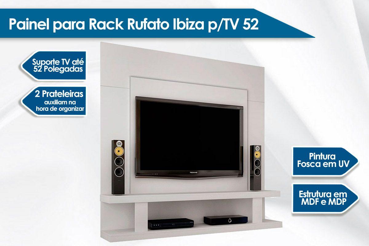 Painel para Rack Rufato Ibiza p/ TV até 52