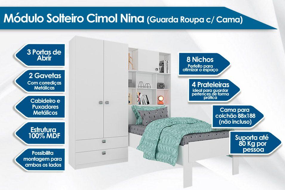 Módulo Solteiro Cimol Nina (Guarda Roupa+Cama)
