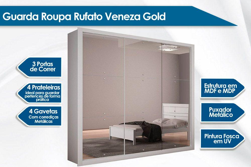 Guarda Roupa Rufato Veneza Gold c/ 3 Portas de Correr e 4 Gavetas