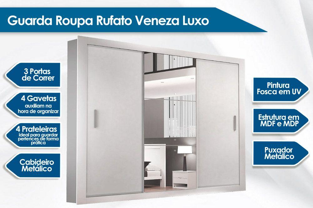 Guarda Roupa Rufato Veneza Luxo c/ 3 Portas de Correr e 4 Gavetas