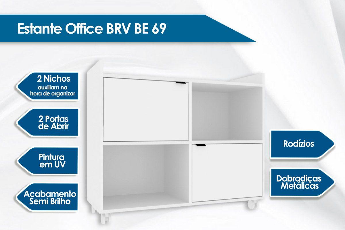 Estante Office BRV BE 69 c/ 2 Portas